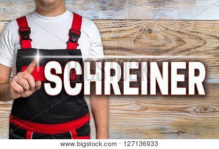 schreiner (in german carpenter) touchscreen is shown by the craftsman.