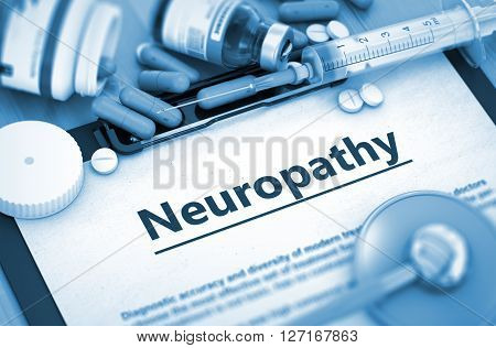 Neuropathy Diagnosis, Medical Concept. Composition of Medicaments. Neuropathy, Medical Concept with Selective Focus. Neuropathy - Printed Diagnosis with Blurred Text. 3D.
