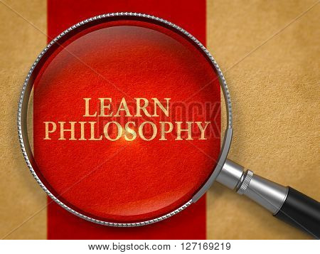 Learn Philosophy through Magnifying Glass on Old Paper with Crimson Vertical Line Background. 3D Render.