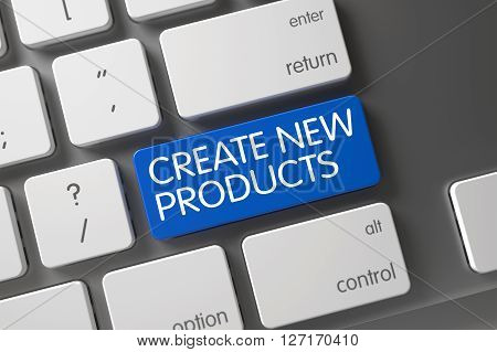 Blue Create New Products Keypad on Keyboard. Key Create New Products on Slim Aluminum Keyboard. Modern Keyboard with Hot Button for Create New Products. 3D
