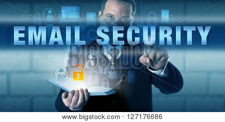 Corporate director is pressing EMAIL SECURITY on a touch screen interface. Information technology and cyber security concept for information privacy and protection of the exchange of electronic mail.