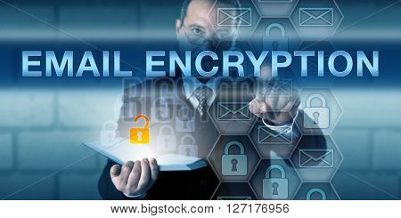 Security director is pushing EMAIL ENCRYPTION on a virtual touch screen interface. Information technology and data privacy concept for the security and protection of electronic message transmission.