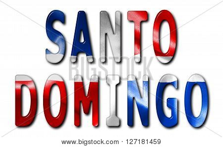 Santo Domingo word with a beveled Dominican Republic flag texture on an isolated white background with a clipping path with and without shadows. 3D