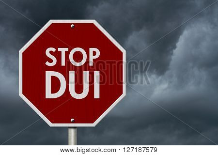 DUI Stop Road Sign Red and White Stop Sign with words Stop DUI with stormy sky background, 3D Illustration