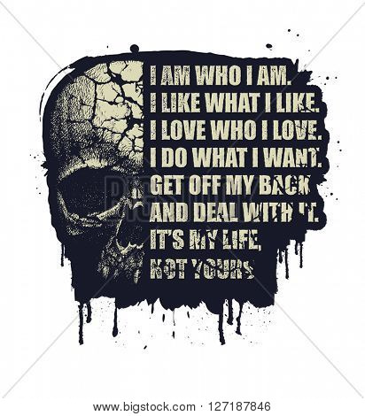 Motivation Quote for your design with skull. Hand draw. Vector illustration