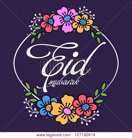 Elegant greeting card design decorated with colourful flowers for Muslim Community Festival, Eid Mubarak celebration.