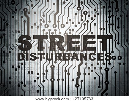 Politics concept: circuit board with  word Street Disturbances, 3D rendering