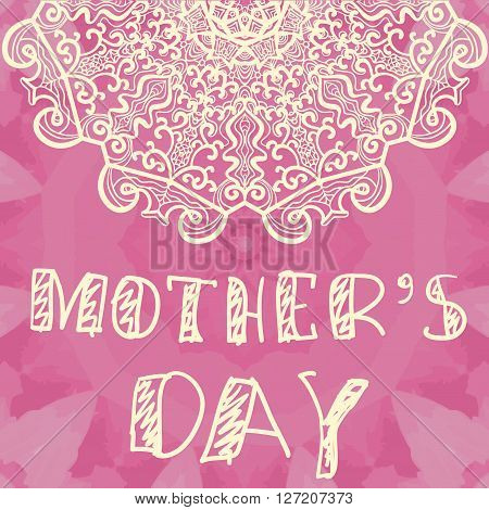 Beautiful Handlettering Background With Hand Drawn Lace For Mothers Day.