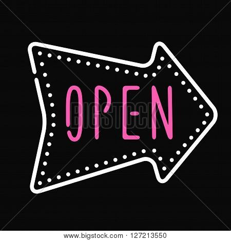 Open sign shop retail symbol and door open sign. Welcome notice information open sign entrance neon arrow banner. Classic open neon sign dark background business store shop vector illustration.