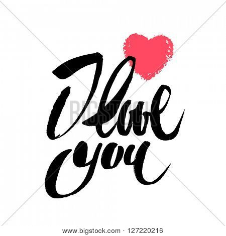 i love you - calligraphy lettering card with heart. Love design concept.