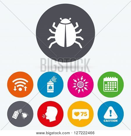 Wifi, like counter and calendar icons. Bug disinfection icons. Caution attention symbol. Insect fumigation spray sign. Human talk, go to web.