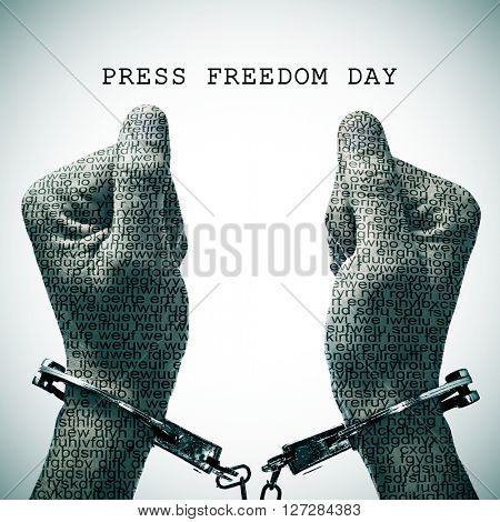 the text press freedom day and a handcuffed man with his hands and wrists patterned with no-sense words