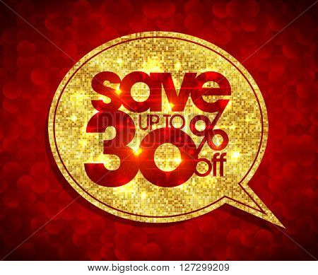 Save up to 30 percents off, golden speech bubble illustration, sale mosaic design against red polygons