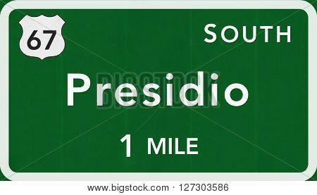 Presidio Usa Interstate Highway Sign
