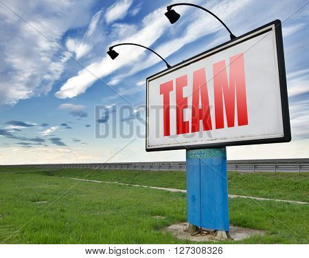 Team for sports at work or business our teamwork about us road sign