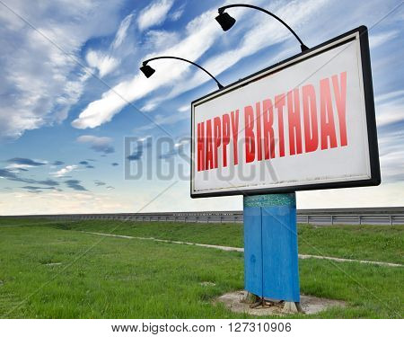 Happy birthday, congratulations and celebrate with a big surprise anniversary party, road sign billboard.
