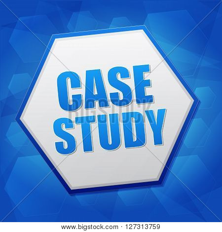case study over blue background with flat design hexagons education concept words