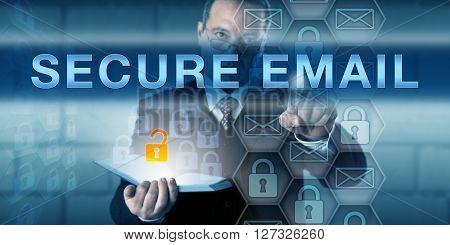 IT director is touching SECURE EMAIL on a virtual interactive display. Information technology metaphor and cyber security concept for confidential and protected email exchange.