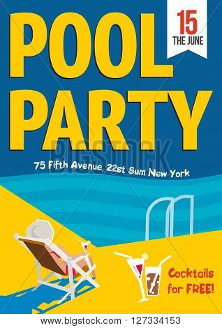Pool Party. Creative concept template for poster design.  Vector illustration. Woman relaxed with a cocktail by the pool