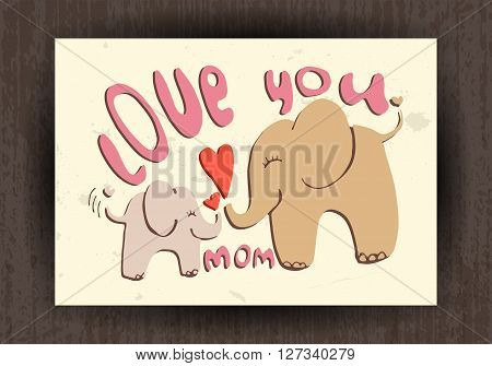 Love you mom - greetings card with cute animals. Mothers day illustration