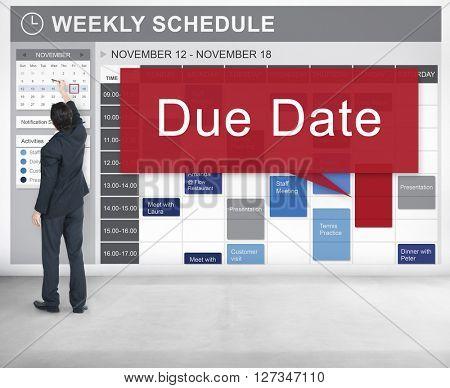 Due Date Appointment Deadline Time Anticipation Concept