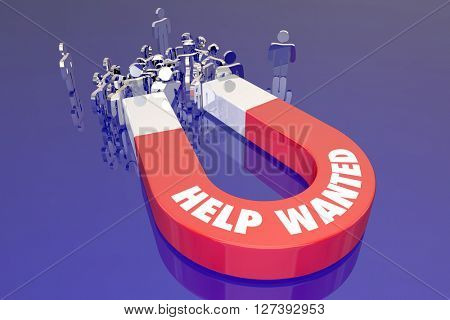 Help Wanted Magnet Listing Open Job Career Workers Candidates People Word