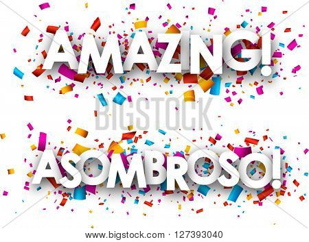 Amazing paper banners with color confetti, Spanish. Vector illustration.