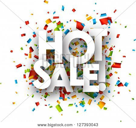 White hot sale paper background with color confetti. Vector illustration.