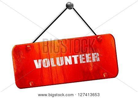 volunteer, 3D rendering, red grunge vintage sign