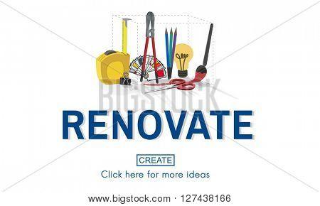 Renovate Renew Creativity Instrument Work Concept