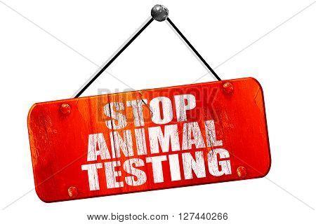 stop animal testing, 3D rendering, red grunge vintage sign