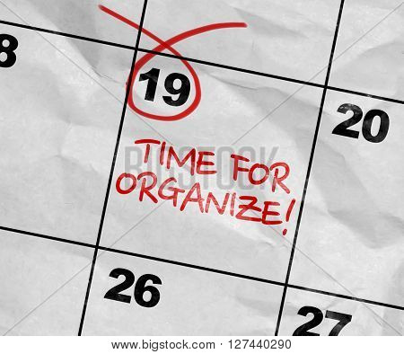 Concept image of a Calendar with the text: Time For Organize