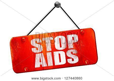 stop aids, 3D rendering, red grunge vintage sign