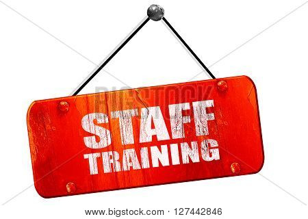 staff training, 3D rendering, red grunge vintage sign