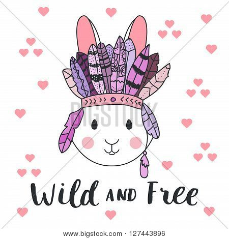 Vector tribal card with rabbit in headband with feathers. Hand drawn vector ornate hare head illustration. Tribal bunny card with lettering. Wild and free poster with bunny