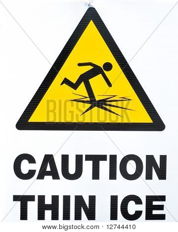 Thin Ice Warning Sign