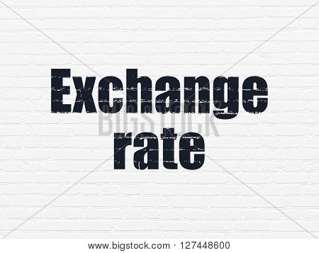 Banking concept: Painted black text Exchange Rate on White Brick wall background