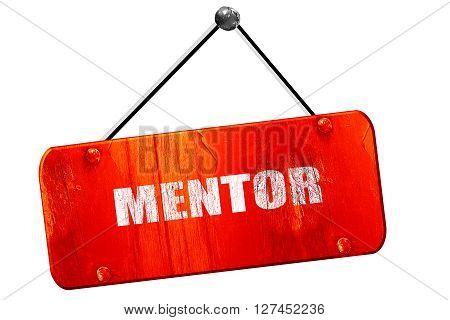 mentor, 3D rendering, red grunge vintage sign
