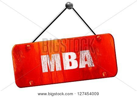 mba, 3D rendering, red grunge vintage sign