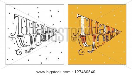 Hand drawn lettering with words Thank you. Made with liquid ink can be entered into a triangle. Vector isolated on white illustration perfect for cards and print. Simple dotted backdrop nice colors
