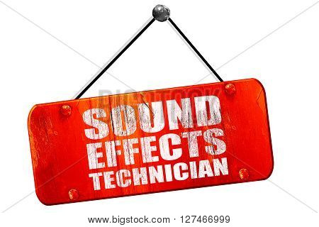 sound effects technician, 3D rendering, red grunge vintage sign