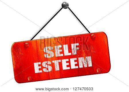 self esteem, 3D rendering, red grunge vintage sign