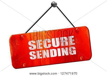 secure sending, 3D rendering, red grunge vintage sign