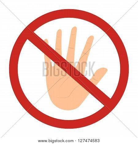 Prohibited circle do not touch sign with skintone color hand. Vector illustration design.