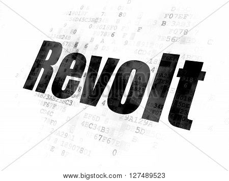 Political concept: Pixelated black text Revolt on Digital background