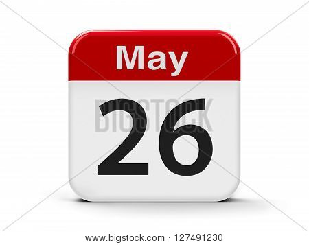 Calendar web button - The Twenty Sixth of May three-dimensional rendering 3D illustration
