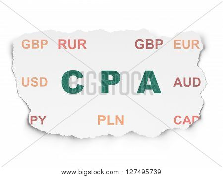 Finance concept: Painted green text CPA on Torn Paper background with  Currency
