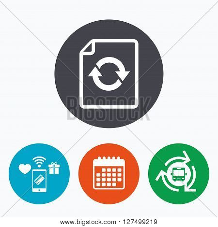 File document refresh icon. Reload doc symbol. Mobile payments, calendar and wifi icons. Bus shuttle.