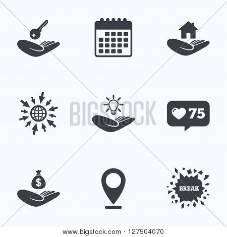 Calendar, like counter and go to web icons. Helping hands icons. Financial money savings insurance symbol. Home house or real estate and lamp, key signs. Location pointer.