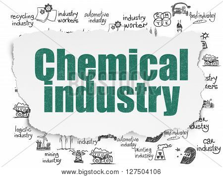 Manufacuring concept: Painted green text Chemical Industry on Torn Paper background with  Hand Drawn Industry Icons